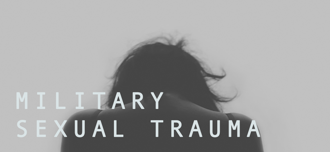 Military Sexual Trauma Real Stories