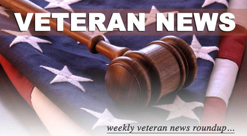 Veteran News Roundup
